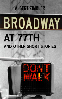 Broadway at 77th and Other Short Stories